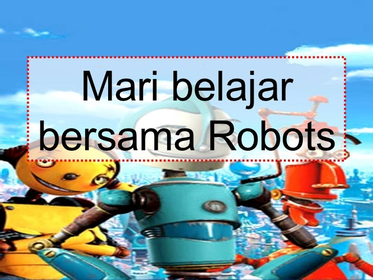 Mari belajar bersama Robots