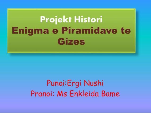 Punoi:Ergi Nushi Pranoi: Ms Enkleida Bame