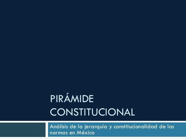 Piramide Constitucional Mexicana