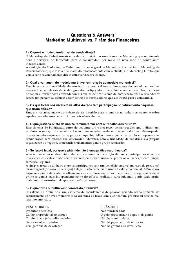 Questions & Answers Marketing Multinível vs. Pirâmides Financeiras 1 - O que é o modelo multinível de venda direta? O Mark...