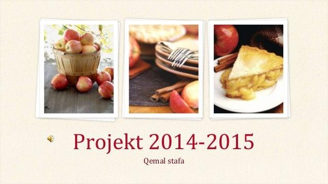 Qemal stafa Projekt 2014-2015