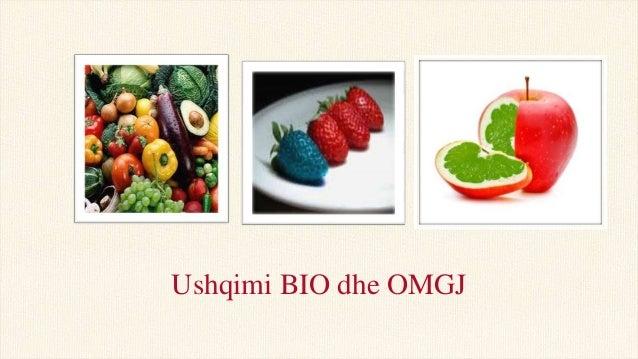 Ushqimi BIO dhe OMGJ