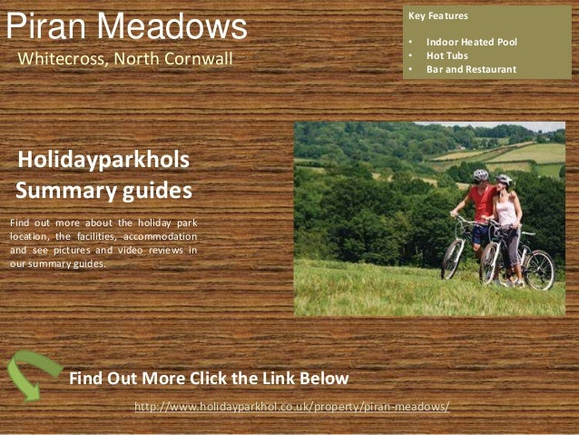 Piran Meadows Whitecross, North Cornwall Key Features • Indoor Heated Pool • Hot Tubs • Bar and Restaurant http://www.holi...