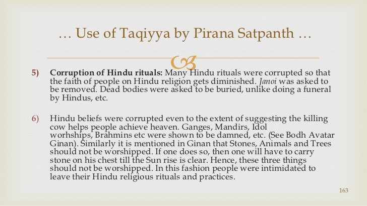 Corruption of Hindu rituals: Many Hindu rituals were corrupted so that the faith of people on Hindu religion gets diminish...