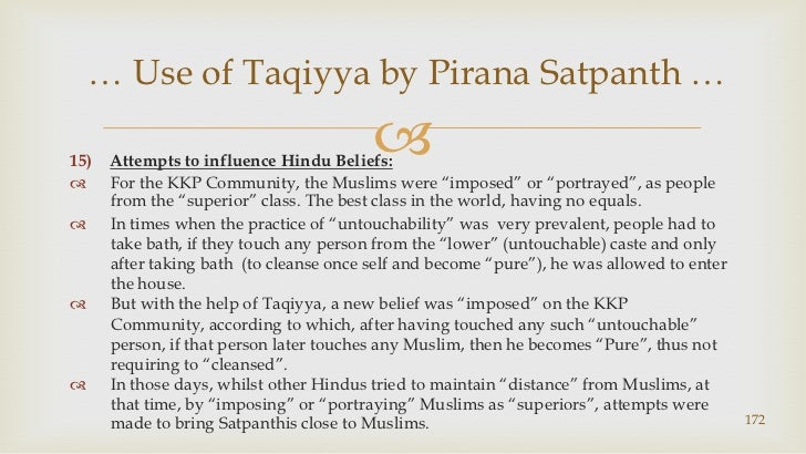 """Attempts to influence Hindu Beliefs:<br />For the KKP Community, the Muslims were """"imposed"""" or """"portrayed"""", as people from..."""