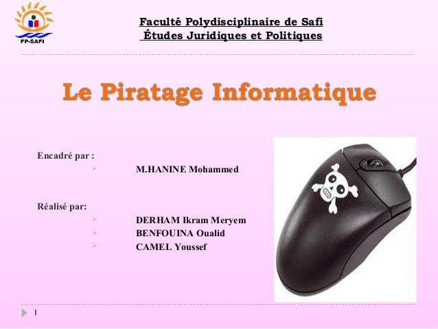 Faculté Polydisciplinaire de Safi Études Juridiques et Politiques  Encadré par :   M.HANINE Mohammed    DERHAM Ikram Mer...