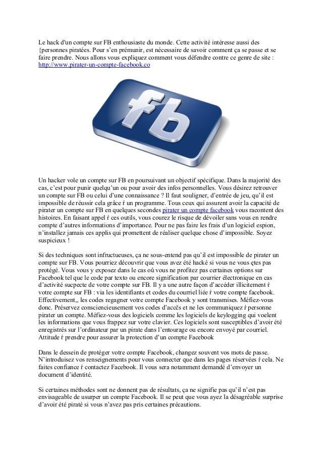 Le hack d'un compte sur FB enthousiaste du monde. Cette activité intéresse aussi des {personnes piratées. Pour s'en prémun...