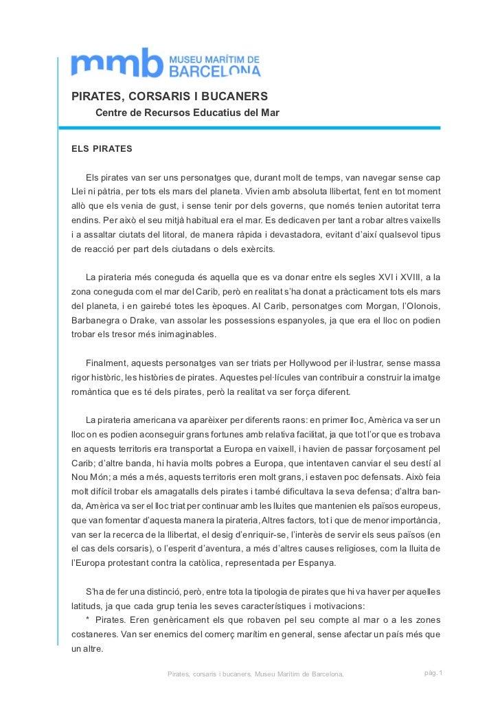 PIRATES, CORSARIS I BUCANERS      Centre de Recursos Educatius del MarELS PIRATES    Els pirates van ser uns personatges q...