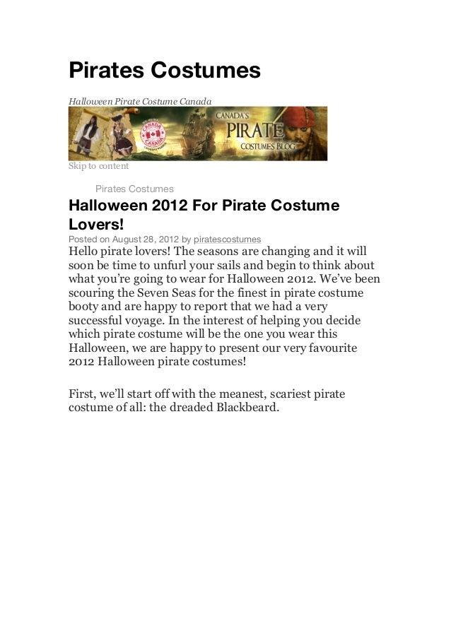Pirates CostumesHalloween Pirate Costume CanadaSkip to contentHomePirates CostumesHalloween 2012 For Pirate CostumeLovers!...