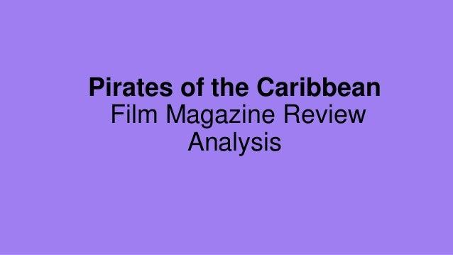Pirates of the Caribbean Film Magazine Review Analysis