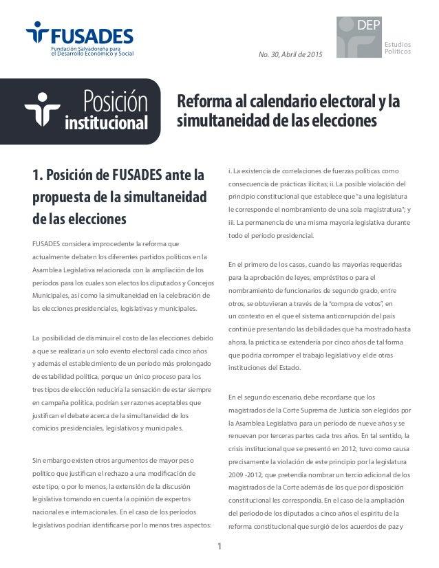 No. 30, Abril de 2015 Reformaalcalendarioelectoralyla simultaneidaddelaselecciones Estudios Políticos DEP 1. Posición de F...