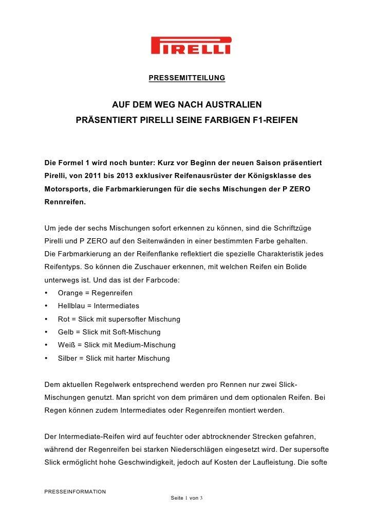 PRESSEMITTEILUNG                    AUF DEM WEG NACH AUSTRALIEN         PRÄSENTIERT PIRELLI SEINE FARBIGEN F1-REIFENDie Fo...