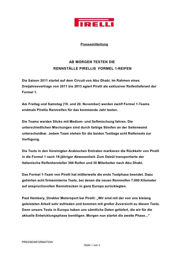 Pressemitteilung                              AB MORGEN TESTEN DIE                    RENNSTÄLLE PIRELLIS FORMEL 1-REIFEND...