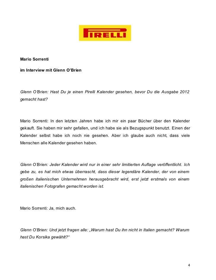 Mario Sorrentiim Interview mit Glenn O'BrienGlenn O'Brien: Hast Du je einen Pirelli Kalender gesehen, bevor Du die Ausgabe...