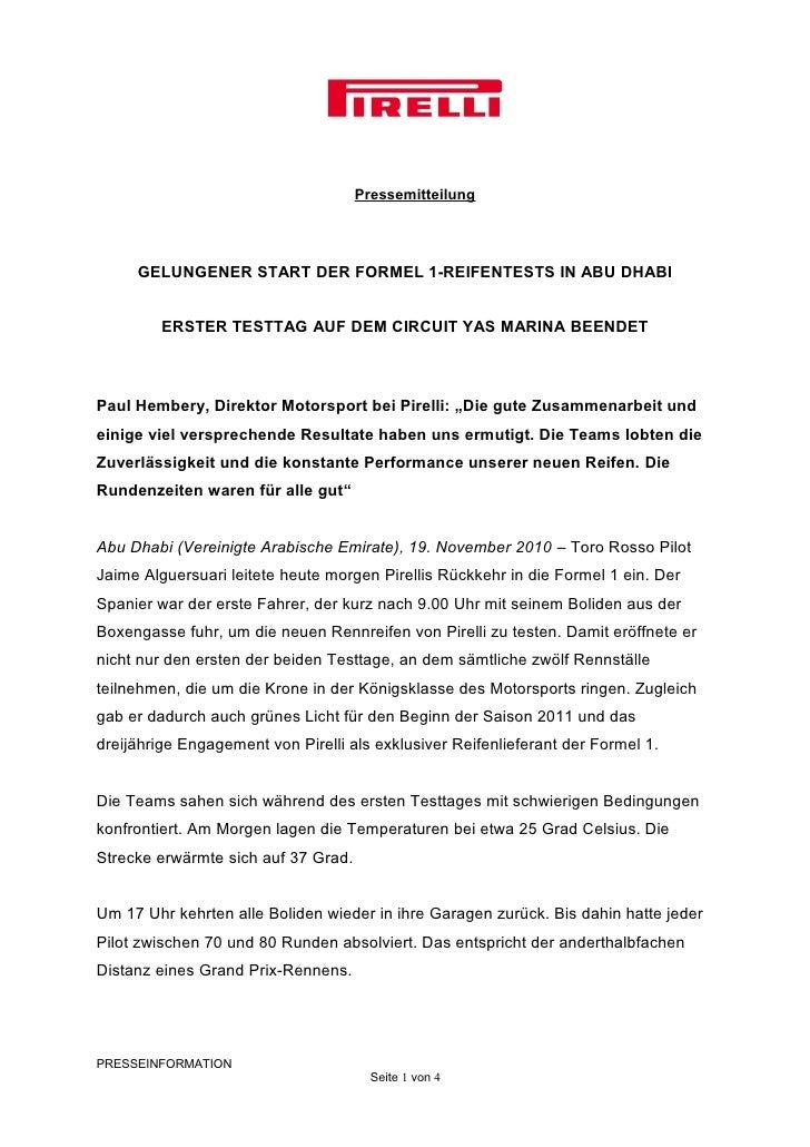 Pressemitteilung     GELUNGENER START DER FORMEL 1-REIFENTESTS IN ABU DHABI         ERSTER TESTTAG AUF DEM CIRCUIT YAS MAR...