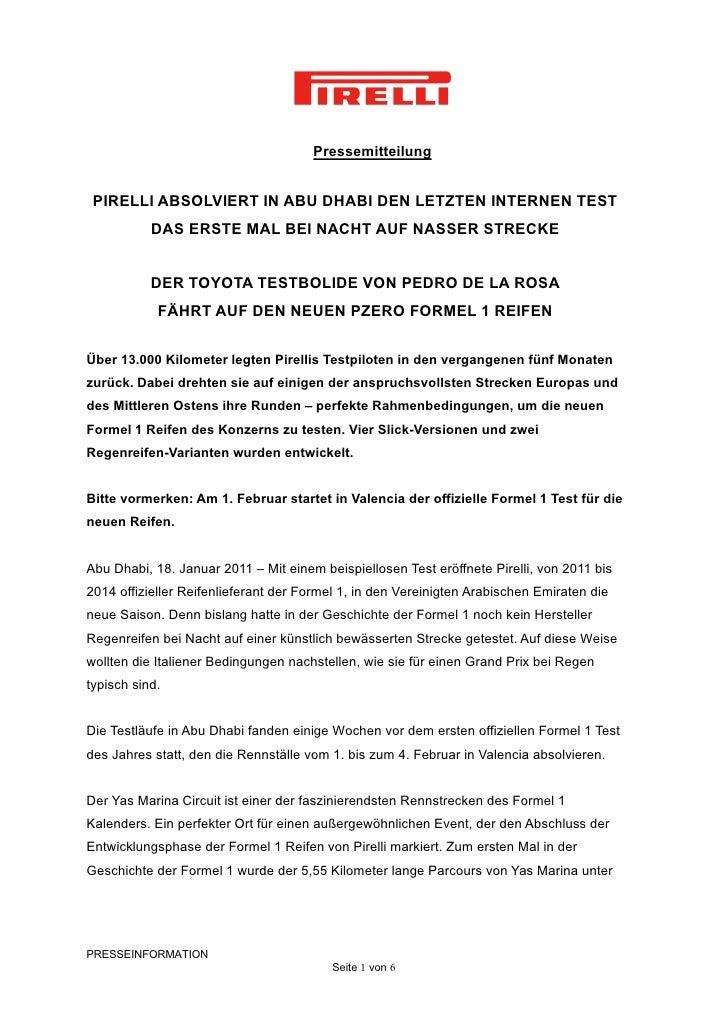 Pressemitteilung PIRELLI ABSOLVIERT IN ABU DHABI DEN LETZTEN INTERNEN TEST           DAS ERSTE MAL BEI NACHT AUF NASSER ST...