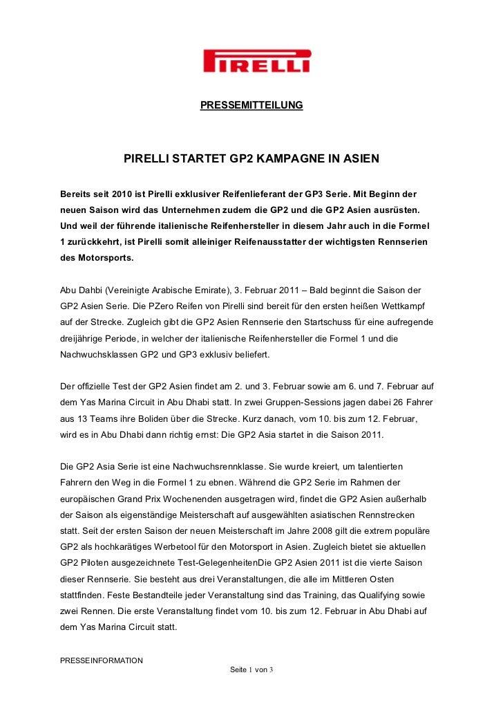 PRESSEMITTEILUNG                PIRELLI STARTET GP2 KAMPAGNE IN ASIENBereits seit 2010 ist Pirelli exklusiver Reifenliefer...