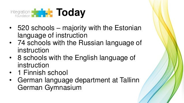 Piret Kärtner: Baltic 100 - the possibilities of multicultural and multilingual education system Slide 3