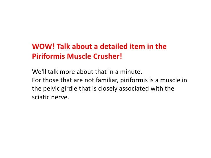 Piriformis muscle syndrome