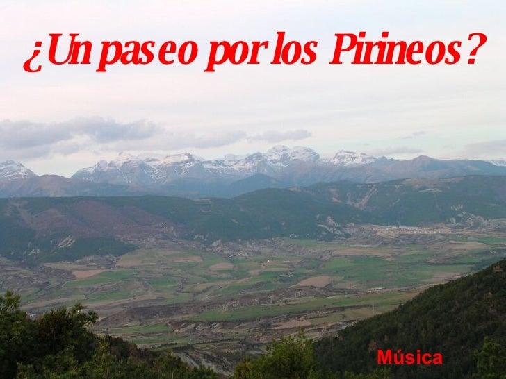 ¿Un paseo por los Pirineos? Música