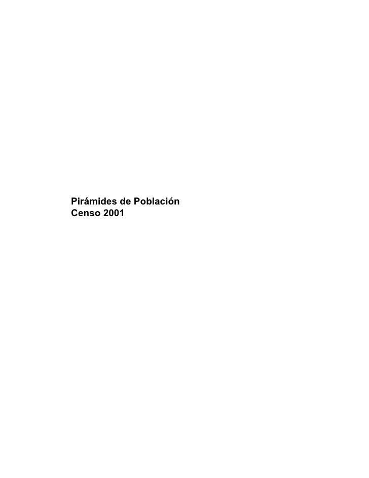 Pirámides de Población Censo 2001