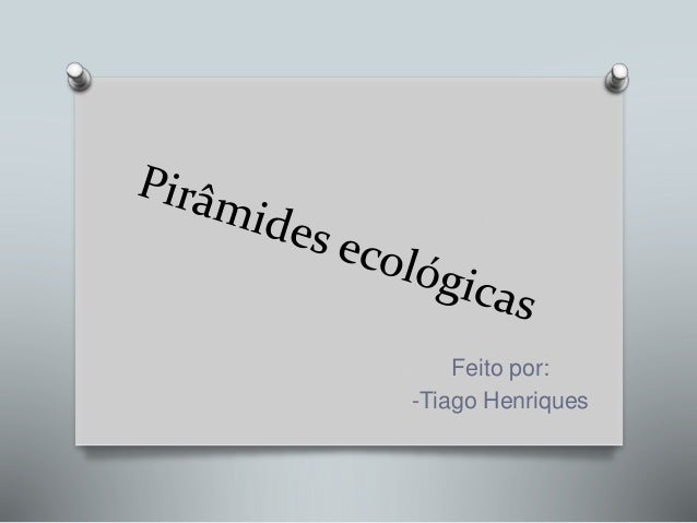 Feito por: -Tiago Henriques