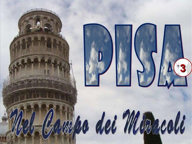 PISA 3 Nel Campo dei Miracoli