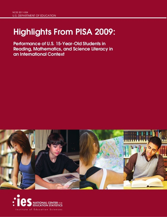 NCES 2011-004 U.S. DEPARTMENT OF EDUCATION Highlights From PISA 2009: Performance of U.S. 15-Year-Old Students in Reading...