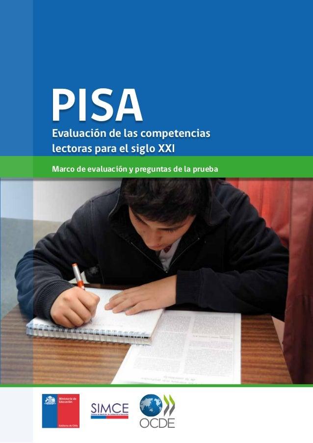 Marco de evaluación y preguntas de la prueba PISAEvaluación de las competencias lectoras para el siglo XXI
