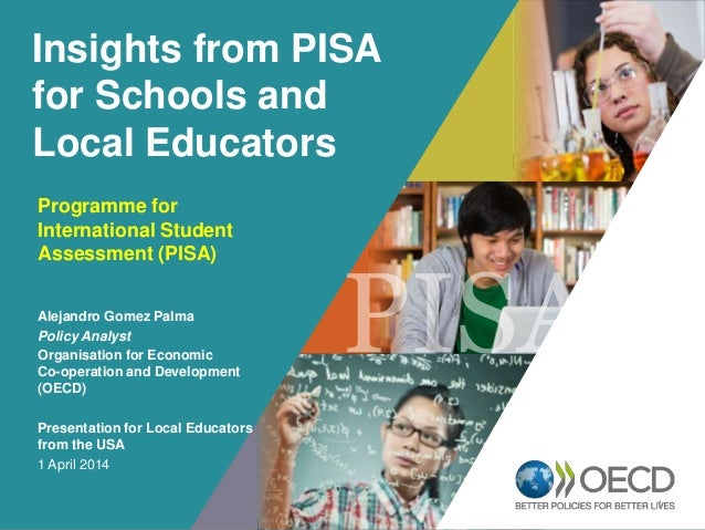 OECD EMPLOYER BRAND Playbook 1 Insights from PISA for Schools and Local Educators Programme for International Student Asse...