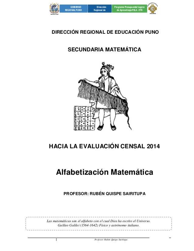 Profesor: Rubén Quispe Sairitupa 1  GOBIERNO  REGIONAL PUNO  Dirección  Regional de  Programa Presupuestal Logros  de Apre...