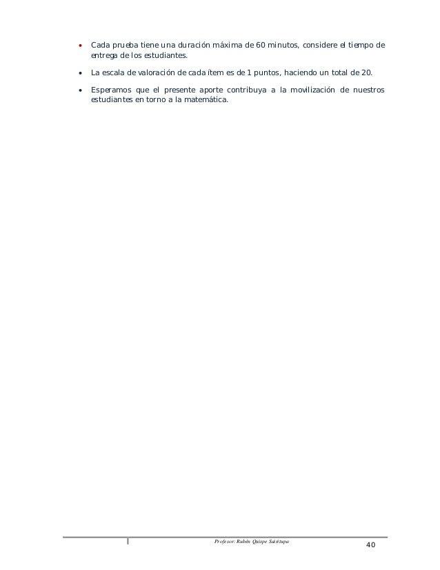  Cada prueba tiene una duración máxima de 60 minutos, considere el tiempo de  Profesor: Rubén Quispe Sairitupa 40  entreg...