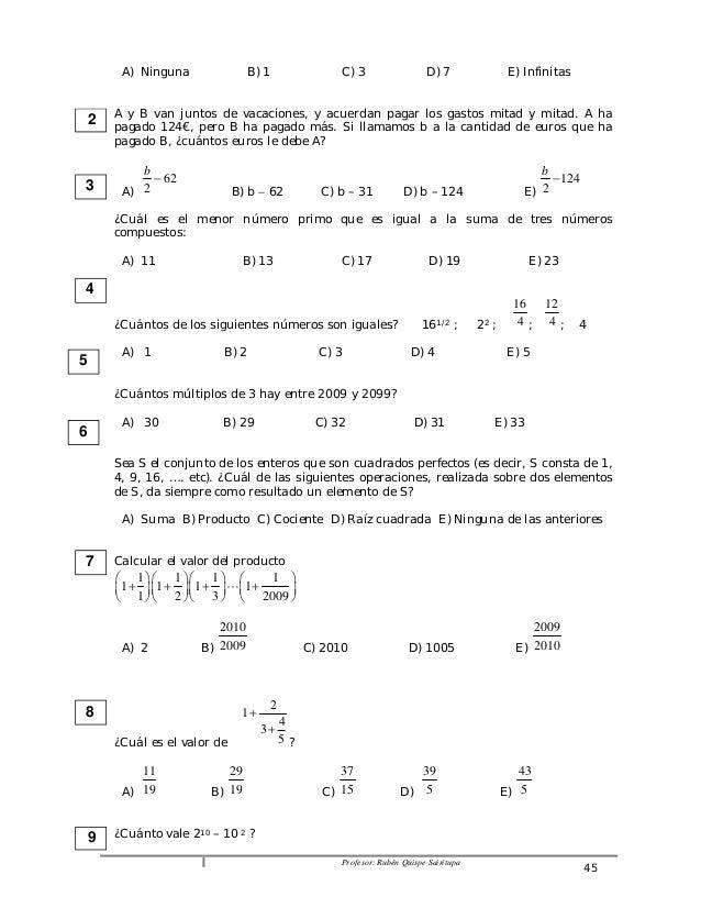 A) Ninguna B) 1 C) 3 D) 7 E) Infinitas  A y B van juntos de vacaciones, y acuerdan pagar los gastos mitad y mitad. A ha  p...