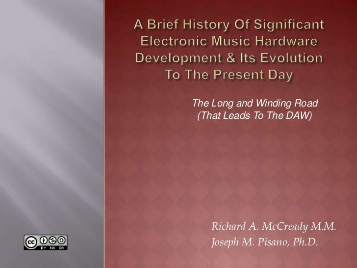 The Long and Winding Road (That Leads To The DAW)   Richard A. McCready M.M.   Joseph M. Pisano, Ph.D.