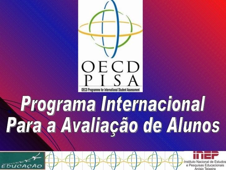 Programa Internacional  Para a Avaliação de Alunos