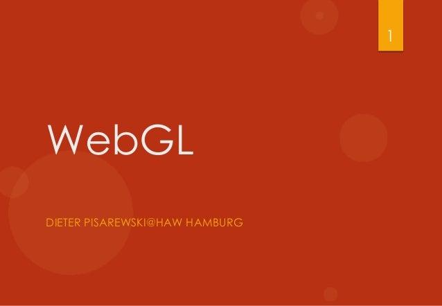 WebGL DIETER PISAREWSKI@HAW HAMBURG 1