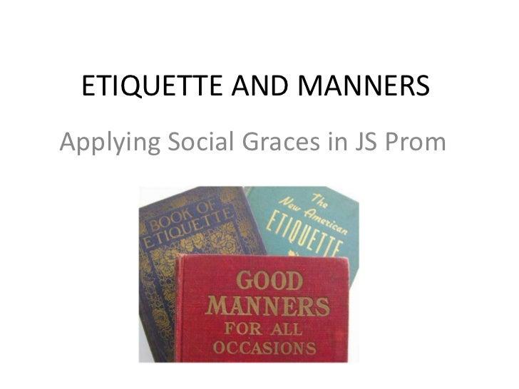 At Occasions Social Graces Etiquette Different