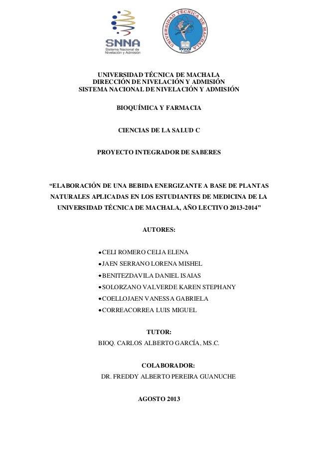 UNIVERSIDAD TÉCNICA DE MACHALA DIRECCIÓN DE NIVELACIÓN Y ADMISIÓN SISTEMA NACIONAL DE NIVELACIÓN Y ADMISIÓN BIOQUÍMICA Y F...