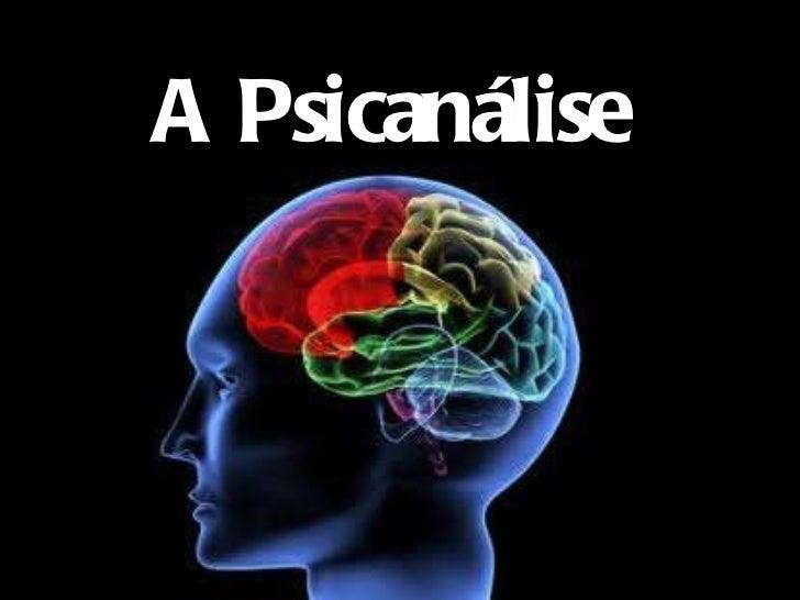<ul>A Psicanálise </ul>