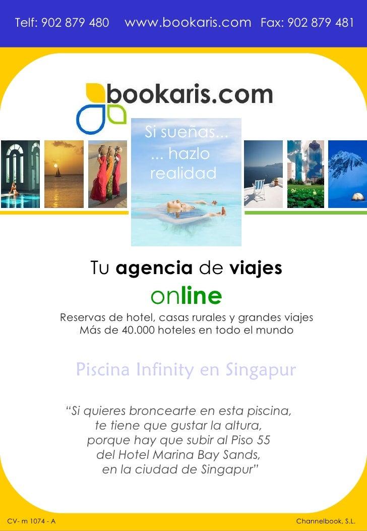 """Tu  agencia  de  viajes on line Channelbook, S.L. Si sueñas... ... hazlo  realidad """" Si quieres broncearte en esta pisci..."""