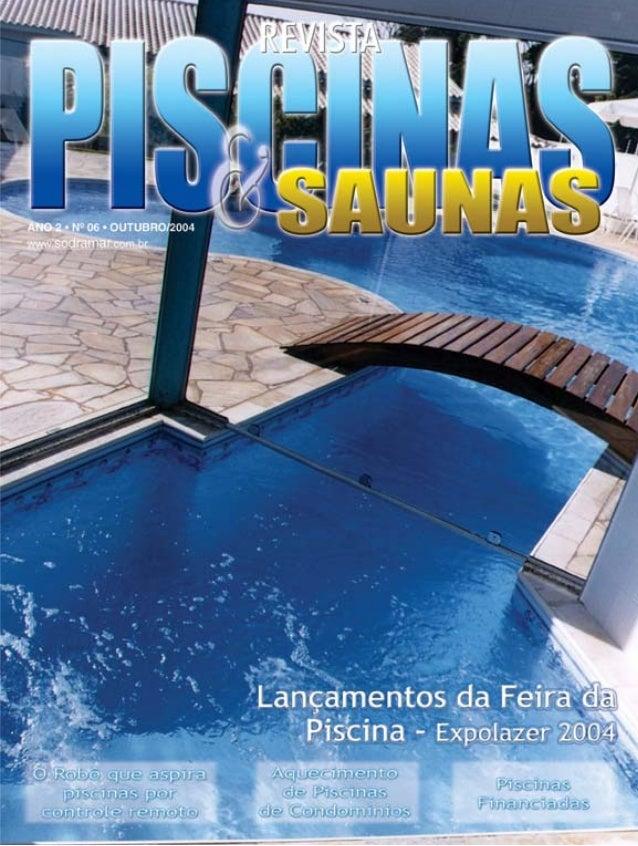 Editorial  Novid@des... muitas novid@des!!! Equipe P&S (da esq. p/direita): Sandro Morais, Paulo Araújo, Valter Perez e Fá...