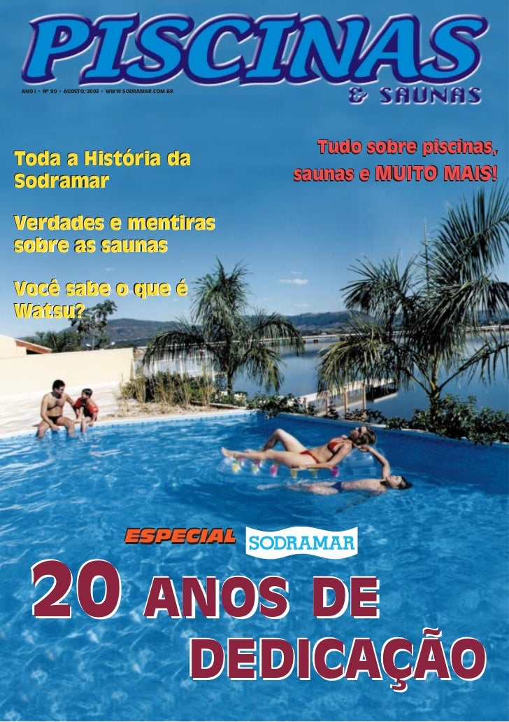 ANO I • Nº 00 • AGOSTO/2002 • WWW.SODRAMAR.COM.BR                                                         Tudo sobre pisci...