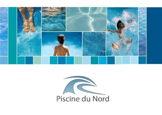 Piscine du nord brochure commerciale for Club piscine catalogue