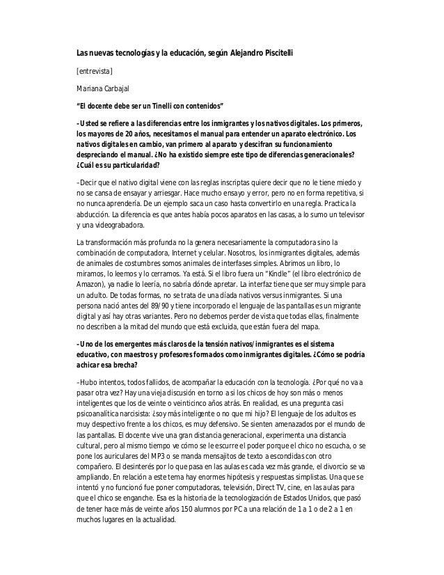 """Las nuevas tecnologías y la educación, según Alejandro Piscitelli [entrevista] Mariana Carbajal """"El docente debe ser un Ti..."""