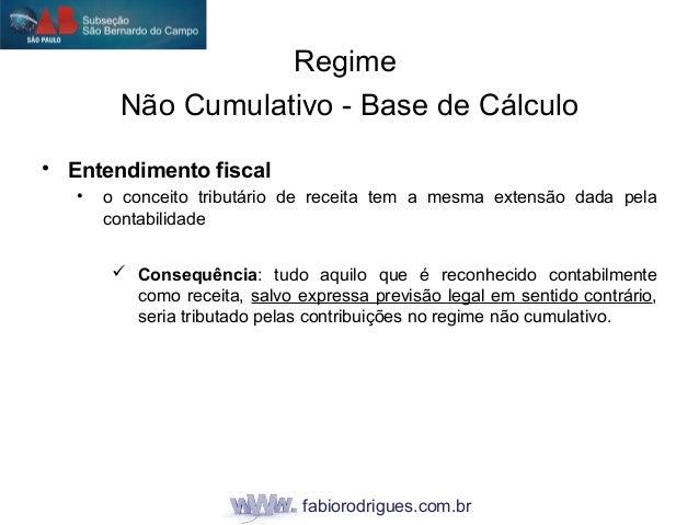 fabiorodrigues.com.br • Entendimento fiscal • o conceito tributário de receita tem a mesma extensão dada pela contabilidad...