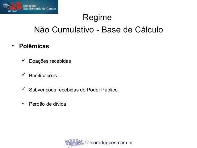 fabiorodrigues.com.br • Polêmicas  Doações recebidas  Bonificações  Subvenções recebidas do Poder Público  Perdão de d...