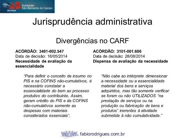 fabiorodrigues.com.br Divergências no CARF Jurisprudência administrativa