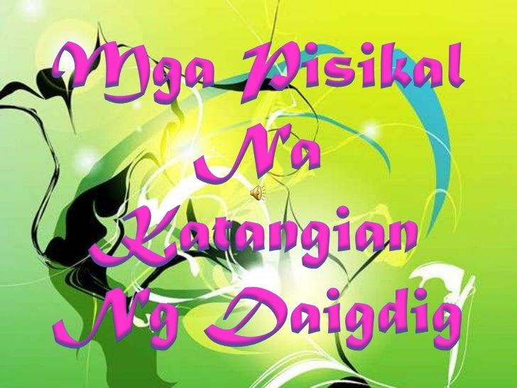 MgaPisikal Na Katangian Ng Daigdig<br />