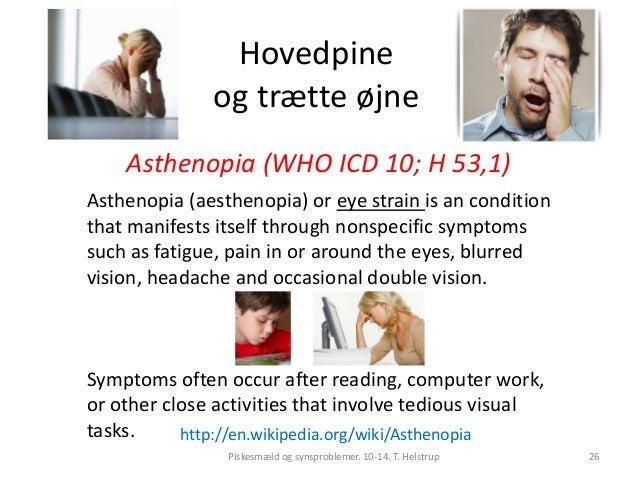 c23fd3d10b47 Piskesmæld og langvarige synsproblemer