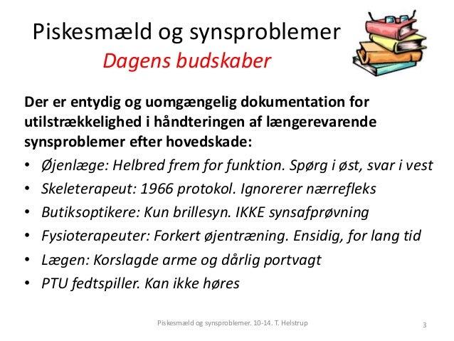 686e1cef84a1 T. Helstrup 2  3. Piskesmæld og synsproblemer ...
